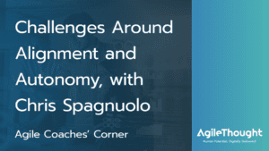Podcast-ep-18-featured-image||challenges organizational alignment and autonomy
