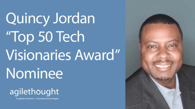"Quincy Jordan ""Top 50 Tech Visionaries Award"" nominee"