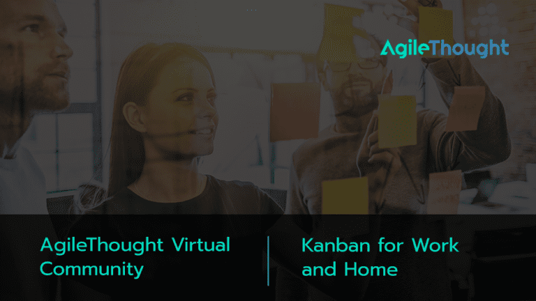 agilethought-virtual-community-kanban-work-and-home
