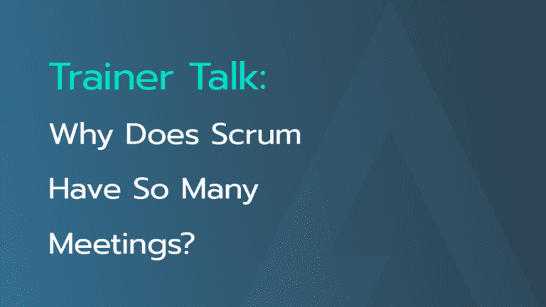 why-does-scrum-have-so-many-meetings