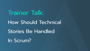 how-should-technical-stories-be-handled-scrum