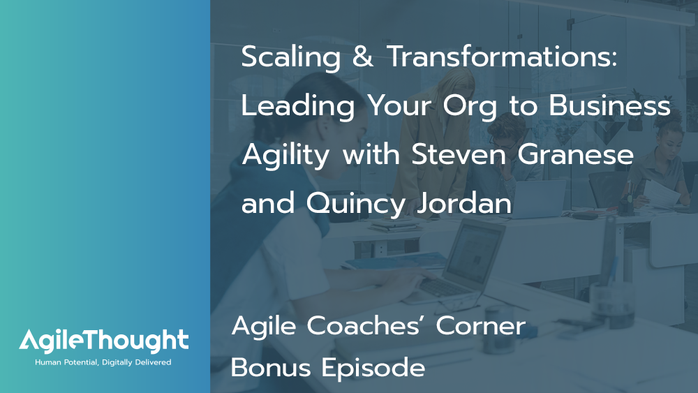 Scaling-and-transformation-business-agility-bonus-podcast