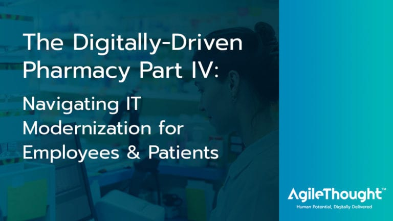 IT Modernization for Your Employees and Patients