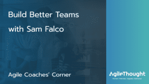 Build Better Teams with Sam Falco