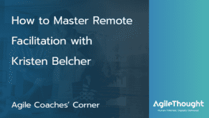 Remote Facilitation with Kristen Belcher