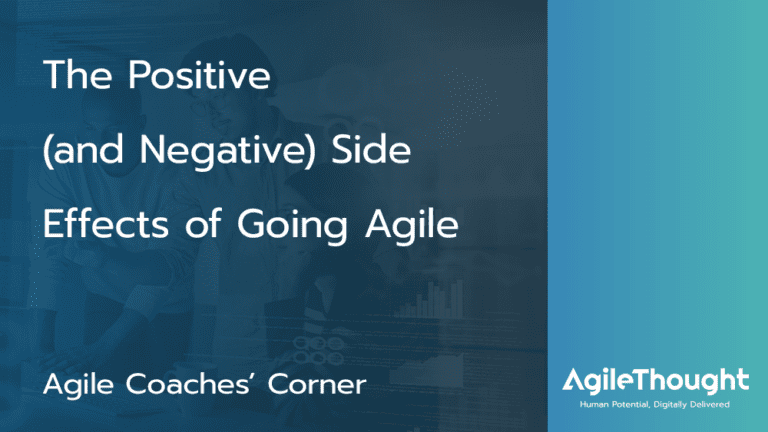 Side effects of going agile
