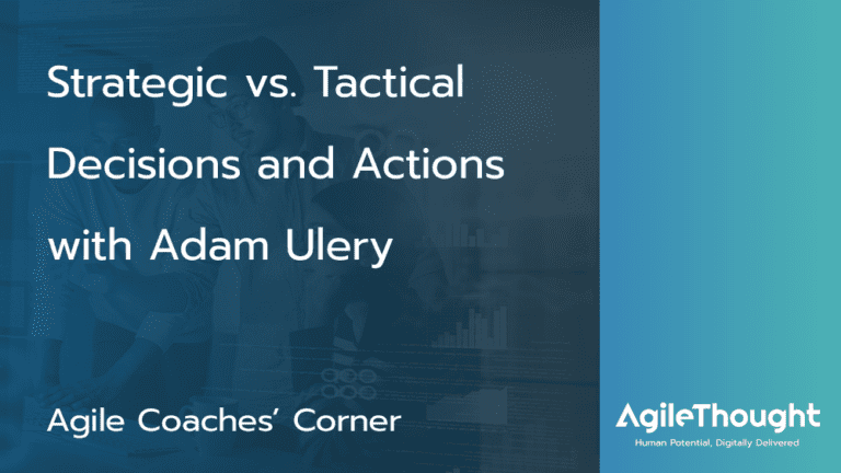 Strategic vs. Tactical Decisions and Actions