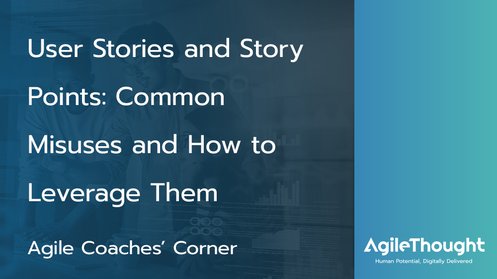 User Stories and Story Points