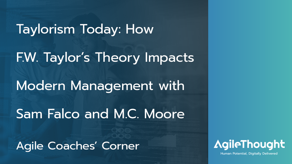 Taylorism Today: Modern Management with Sam Falco and MC Moore