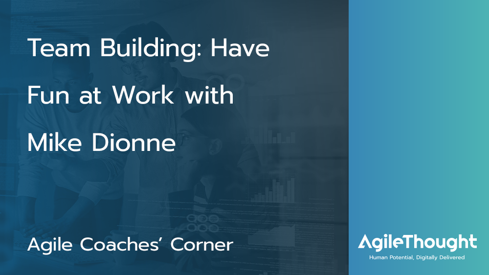 Team Building: Have Fun at Work