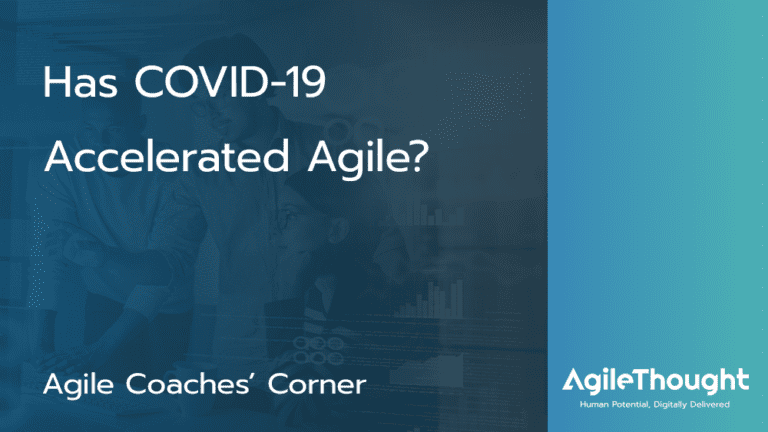 has-covid-19-accelerated-agile