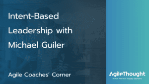 intent-based-leadership-michael-guiler