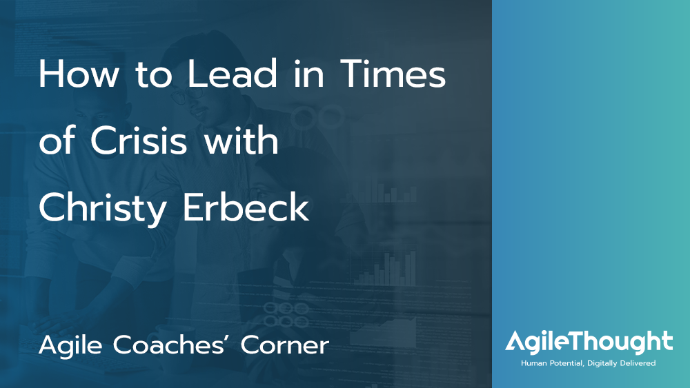 how-to-lead-in-times-of-crisis-christy-erbeck